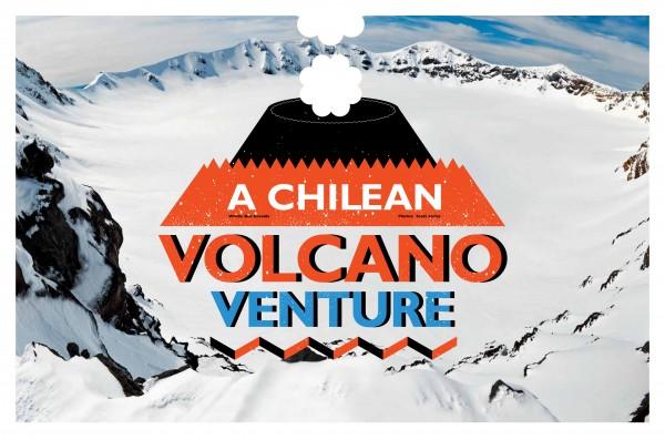 - UPDATE (04/06/2011) o Vulcão Puyehue entrou em erupção!! A Chilean Volcano Venture é um projeto vídeo promovido pela Transworld Snowboarding sobre um backcountry na Patagônia chilena, rumo à conquista das imaculadas paredes de neve...