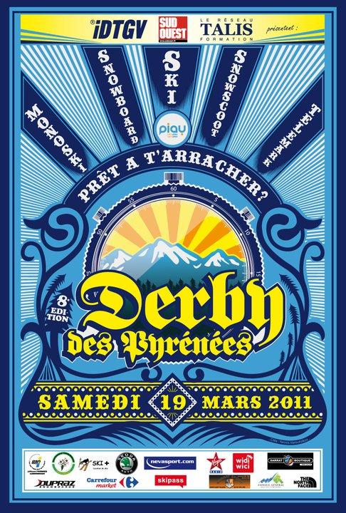A disciplina do derby é considerada como umas das mais adrenalínicas entre as praticadas com esqui, snowboard ou similares. Basicamente o derby, ou snow derby, consiste em descida na neve contemporaneamente e pela mesma pista...